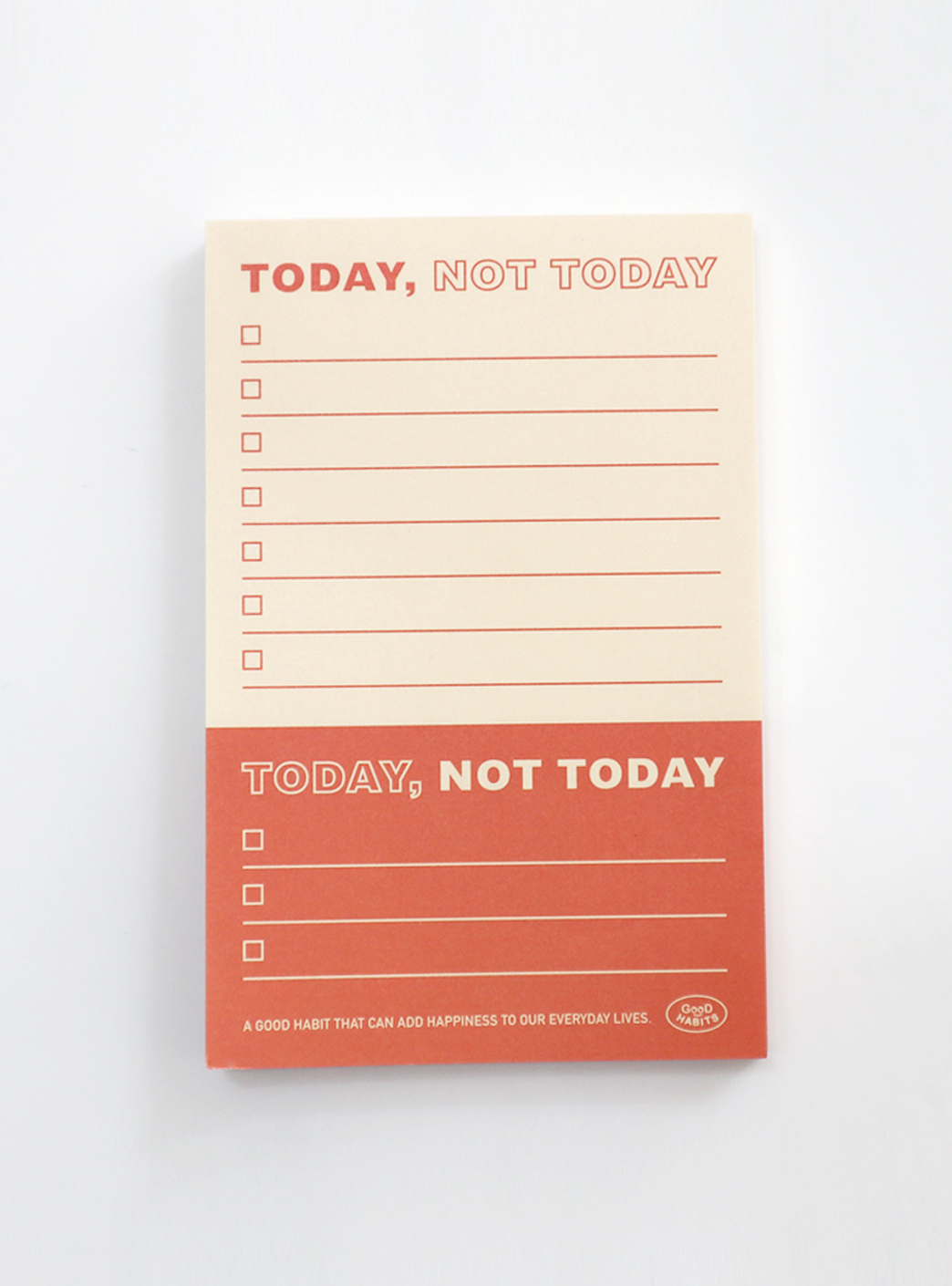 TODAY NOT TODAY - ORANGE