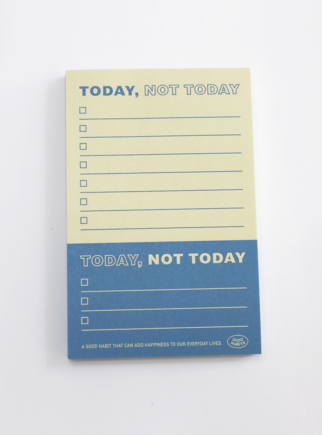 TODAY NOT TODAY - BLUE