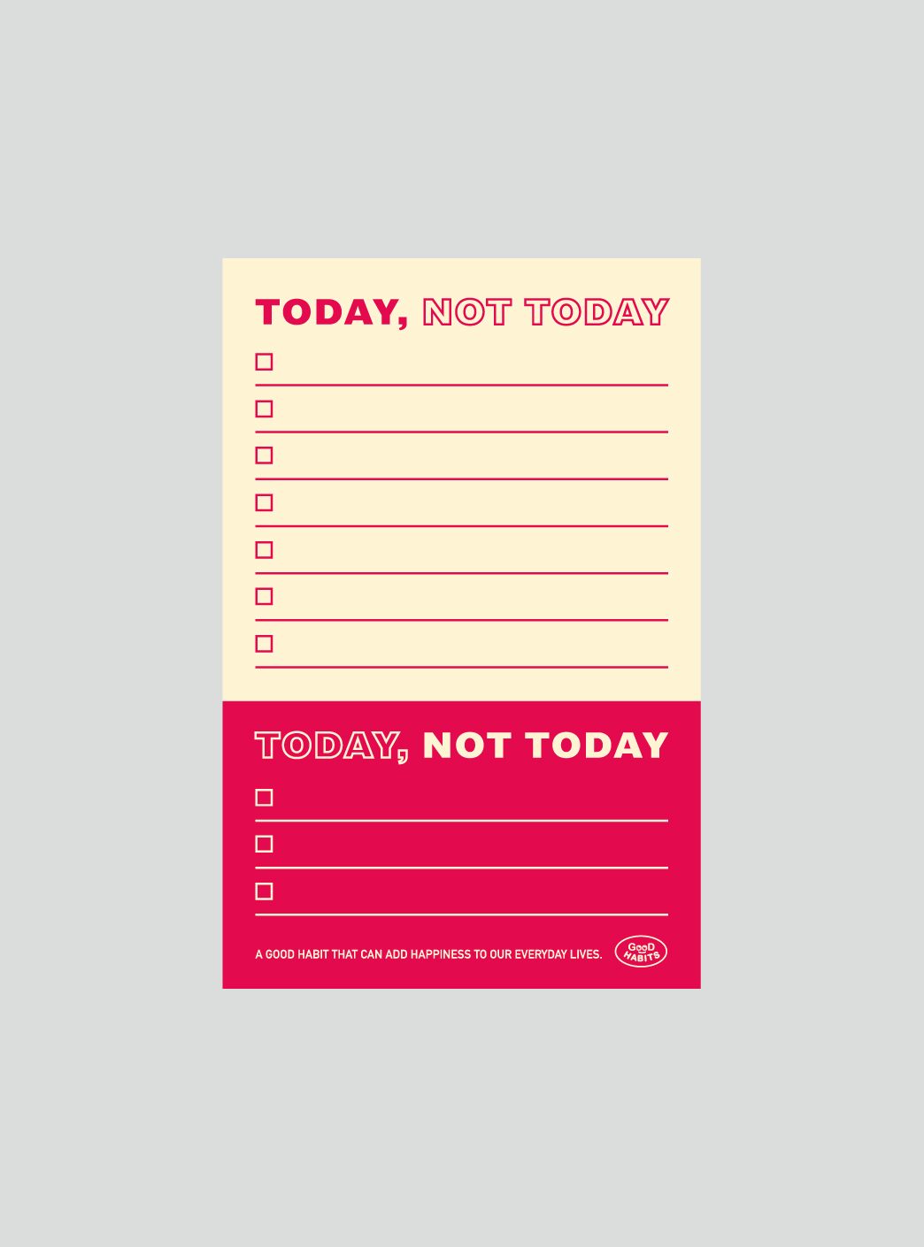 TODAY NOT TODAY - RED