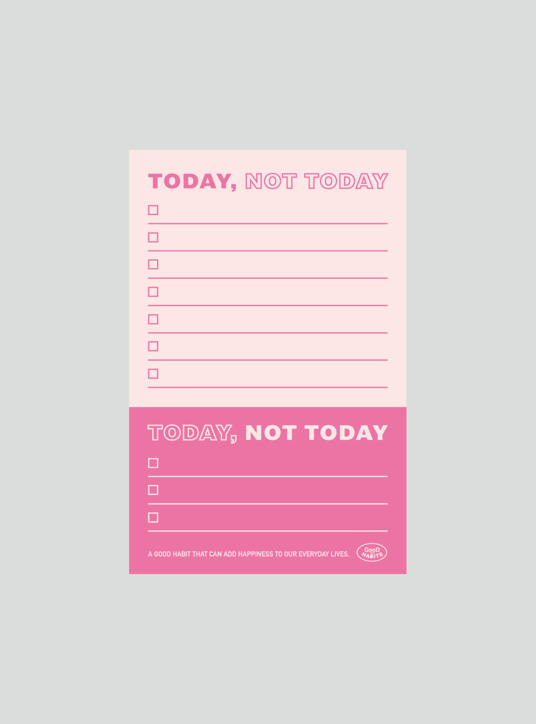 TODAY NOT TODAY - PINK